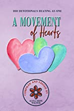 A Movement of Hearts: 100 Devotionals Beating as One (enLIVEn Devotional Series Book 5)