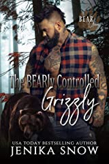 The BEARly Controlled Grizzly (Bear Clan, 1) Kindle Edition