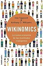 Wikinomics. La nueva economia de las multitudes inteligente (Spanish Edition)