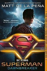 Superman: Dawnbreaker (DC Icons Series) Kindle Edition