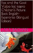 Fox and the Goat Vulpo kaj kapro Children's Picture Book English-Esperanto (Bilingual Edition)
