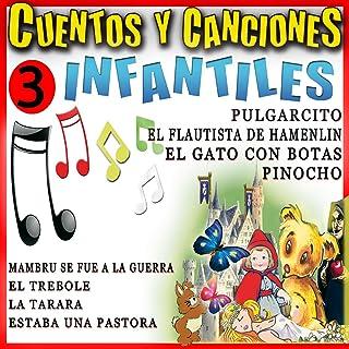 Cuentos Tradicionales Y Canciones Infantiles Para Niños. Vol 3