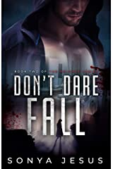 Don't Dare Fall: Knights Series Book 2 Kindle Edition