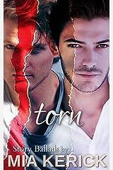 Torn (Mia Kerick Story Ballads Book 1) Kindle Edition