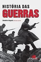 História das Guerras (Portuguese Edition)