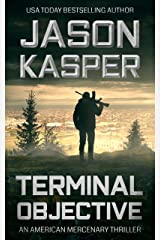 Terminal Objective: A David Rivers Thriller (American Mercenary Book 6) Kindle Edition