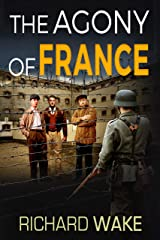 The Agony of France (Alex Kovacs thriller series Book 6) Kindle Edition