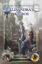 Alisandra's Kairos: Book 5 (Call of the Elements)