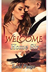 Welcome Home Sir: Second Chance Novella | Military | Welcome Home Kindle Edition