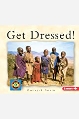 Get Dressed (Small World) Paperback