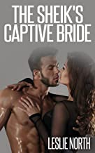 The Sheik's Captive Bride (The Jawhara Sheikhs Series, Book 3)