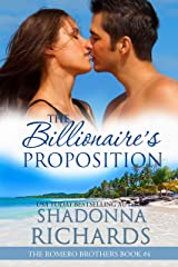 The Billionaire's Proposition (The Romero Brothers, Book 4) Kindle Edition