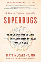 Superbugs: The Race to Stop an Epidemic Kindle Edition