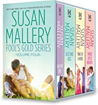 Susan Mallery Fool's Gold Series Volume Four: An Anthology