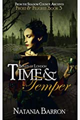 Time & Temper: Beasts of London (Frost & Filigree Book 3) Kindle Edition