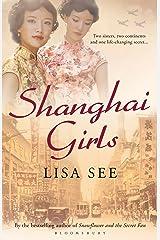 Shanghai Girls Kindle Edition