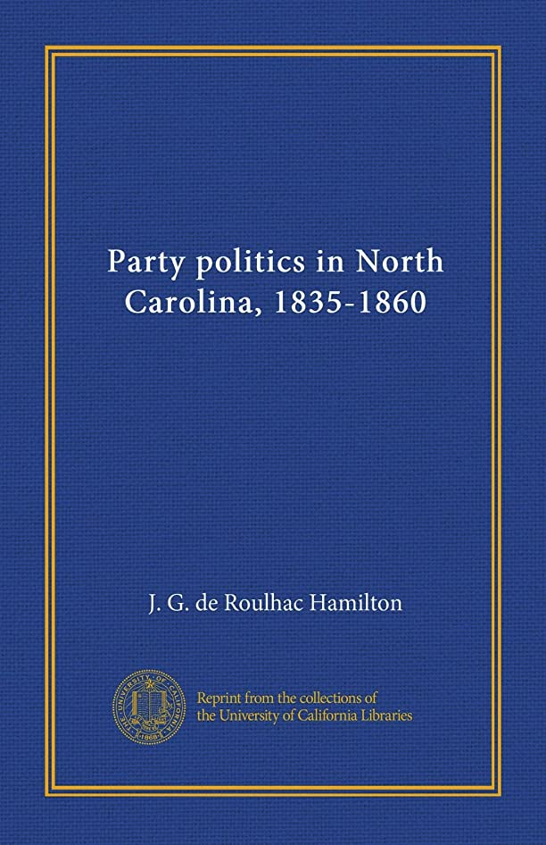 りんご付属品達成Party politics in North Carolina, 1835-1860