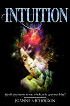 Intuition: Would you choose to read minds or is ignorance bliss?