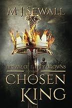 Dream of Empty Crowns: A Steampunk Fantasy Adventure (Chosen King Book 1)