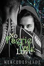 No Faerie Tale Love (Faerie Series Book 1)