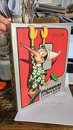 Pinocchio. Interamente illustrato anche piene pagine e piccoli fregi da Jacovitti.