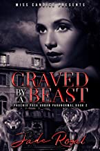 Craved By a Beast: A Phoenix Pack Urban Paranormal (Saved By A Beast Book 2)