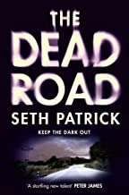 The Dead Road: The Reviver Trilogy 3