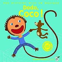 Dodo, Coco ! Une histoire mise en musique - 1 livre + 1 CD Audio (French Edition)