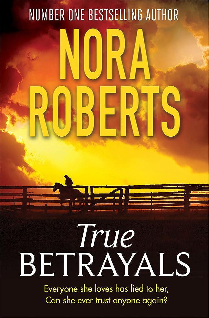 教える無許可一致するTrue Betrayals (English Edition)