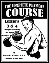 The Complete Physique Course -- Lessons 3 & 4