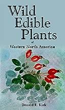 Best wild edible plants of western north america Reviews