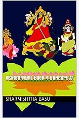 Agnishatdal Book 4 Durgapuja Kindle Edition