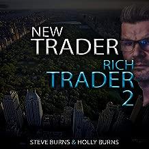 New Trader Rich Trader 2: Good Trades Bad Trades