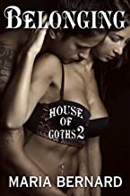 Belonging (House of Goths Book 2)