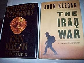 John Keegan 2 Volumes Set: The Mask of Command & The Iraq War