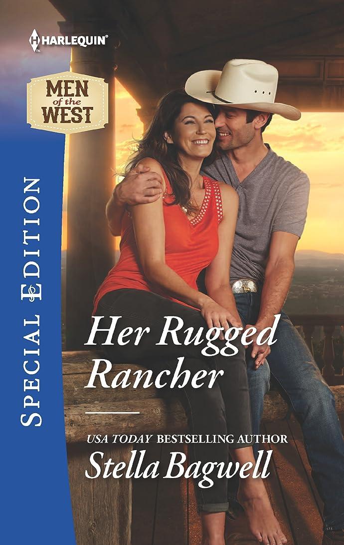 ビットまともな大胆不敵Her Rugged Rancher (Men of the West Book 2476) (English Edition)