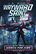 Wayward Saint: Mission 1 (Black Ocean: Mercy for Hire)