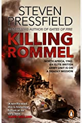Killing Rommel: An action-packed, tense and thrilling wartime adventure guaranteed to keep you on the edge of your seat Kindle Edition