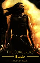 The Sorcerer's Blade (Book #3 of the Seven Sorcerers Saga)