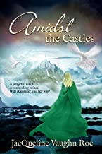 Amidst the Castles (The Journey Series (Fairytales Retold) Book 2)