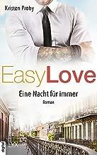 Easy Love - Eine Nacht für immer (Boudreaux series 6) (German Edition)