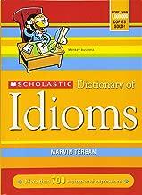 Best scholastic idiom dictionary Reviews