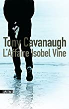 L'Affaire Isobel Vine (Hors collection) (French Edition)