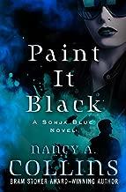Paint It Black (Sonja Blue Book 3)