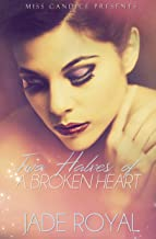 Two Halves of a Broken Heart