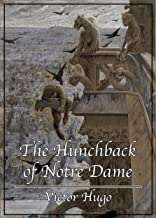 The Hunchback of Notre Dame (Original by Victor Hugo)(Annotated) (English Edition)
