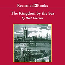 Kingdom by the Sea: A Journey Around the Coast of Britian