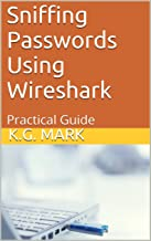 Sniffing Passwords Using Wireshark: Practical Guide