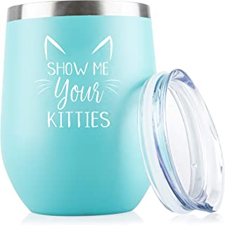 Show Me Your Kitties - Funny 12 oz Insulated Wine Tumbler - Christmas Gift Idea for Cat Lovers - Perfect Birthday Gift for Women, Girlfriend, Wife - Gag Gift