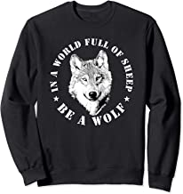 Wolves Inspiration Quote Wolf Leader Wolve Motivation Gift Sweatshirt